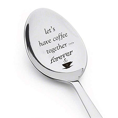 Let's Have Coffee Together Forever- Stainless Steel Espresso Spoons
