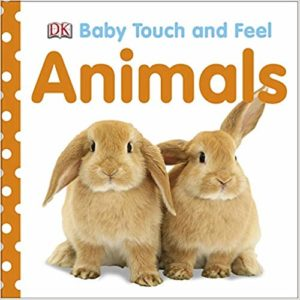 Baby Touch and Feel: Animals Board book